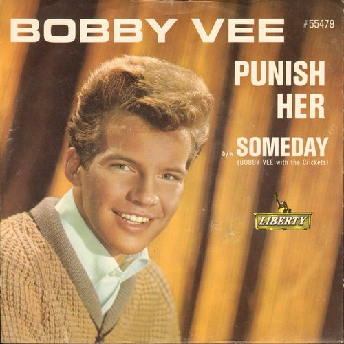 Vee, Bobby - Punish Her/Someday (with picture sleeve and juke box label) - NM9/EX8 - 45 rpm Records