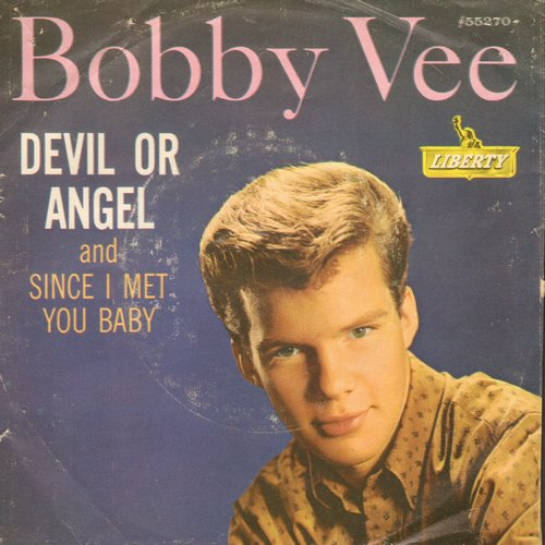 Vee, Bobby - Devil Or Angel/Since I Met You Baby (with picture sleeve) - EX8/VG6 - 45 rpm Records