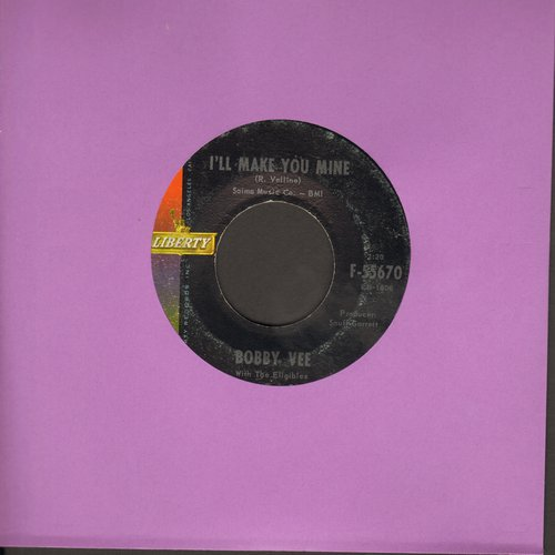 Vee, Bobby - I'll Make You Mine/She's Sorry - EX8/ - 45 rpm Records