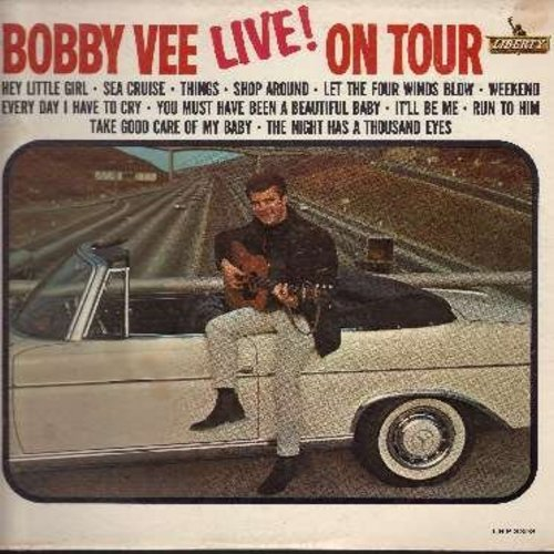 Vee, Bobby - Bobby Vee LIVE! On Tour: Every Day I Have To Cry, Let The Four Winds Blow, The Night Has A Thousand Eyes, Weekend, Sea Cruise, You Must Have Been A Beautiful Baby, Shop Around (Vinyl MONO LP record) - EX8/VG7 - LP Records