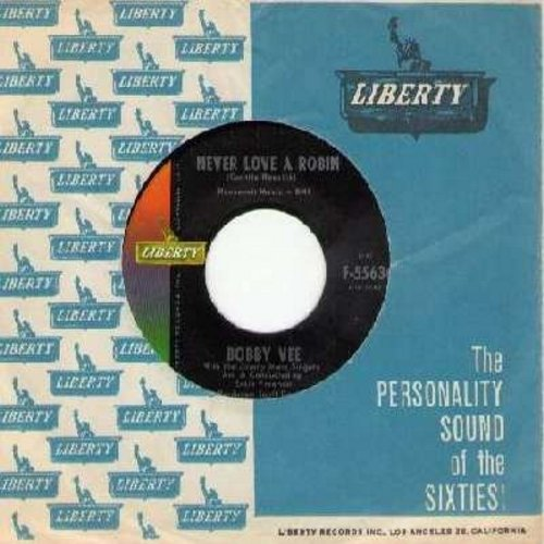 Vee, Bobby - Never Love A Robin/Yesterday And You (with vintage Liberty company sleeve) - NM9/ - 45 rpm Records