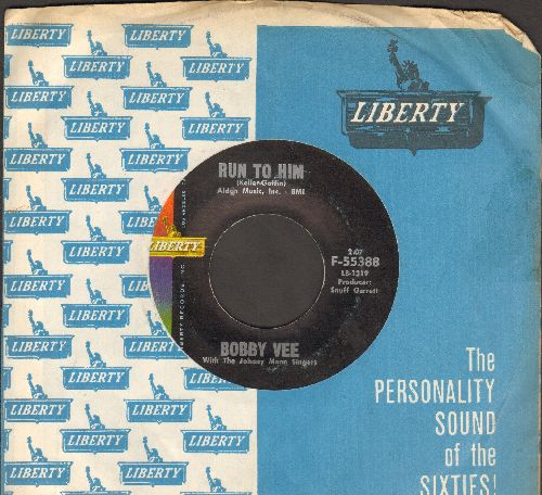 Vee, Bobby - Run To Him/Walkin' With My Angel (with vintage Liberty company sleeve) - NM9/ - 45 rpm Records