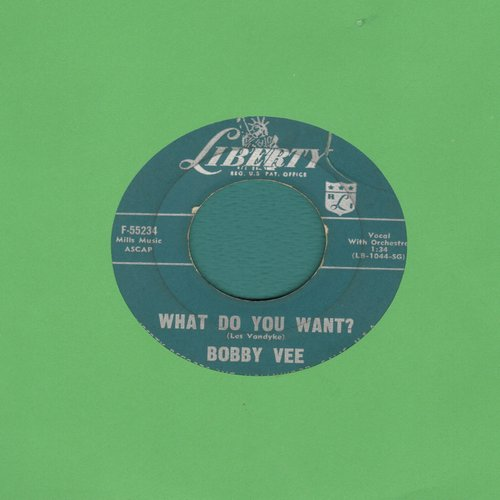 Vee, Bobby - What Do You Want?/My Love Loves Me  - VG7/ - 45 rpm Records