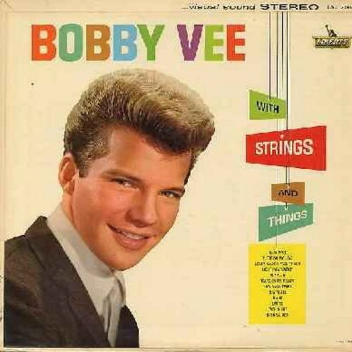 Vee, Bobby - With Strings And Things: Baby Face, Tears On My Pillow, Pledging My Love, Laurie, Diana, How Many Tears (vinyl STEREO LP record, NICE condition!) - NM9/NM9 - LP Records