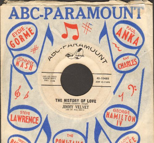 Velvet, Jimmy - The History Of Love (FANTASTIC Vintage Teen Idol Sound!)/We Belong Together (with ABC-Paramount company sleeve)(wol) - EX8/ - 45 rpm Records
