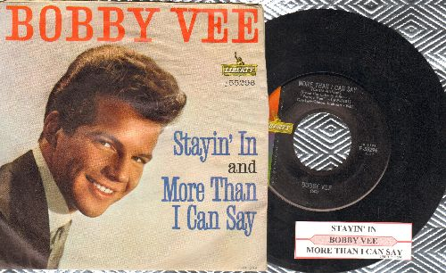 Vee, Bobby - More Than I Can Say/Stayin' In (with juke box label and picture sleeve sleeve) - EX8/VG7 - 45 rpm Records