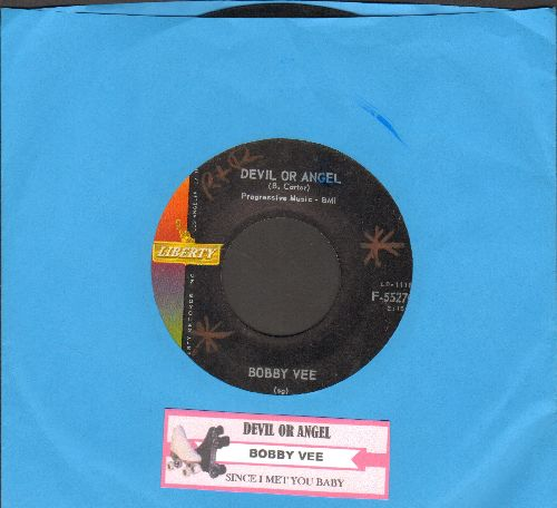 Vee, Bobby - Devil Or Angel/Since I Met You Baby  - VG7/ - 45 rpm Records