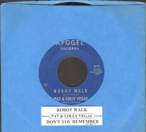 Vegas, Pat & Lolly - Robot Walk/Don't You Remember (with juke box label) (bb) - VG7/ - 45 rpm Records
