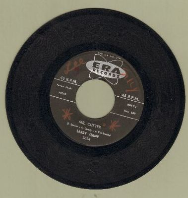 Verne, Larry - Mr. Custer (I Don't Wanna Go)/Okeefenokee Two Step (wol) - VG7/ - 45 rpm Records