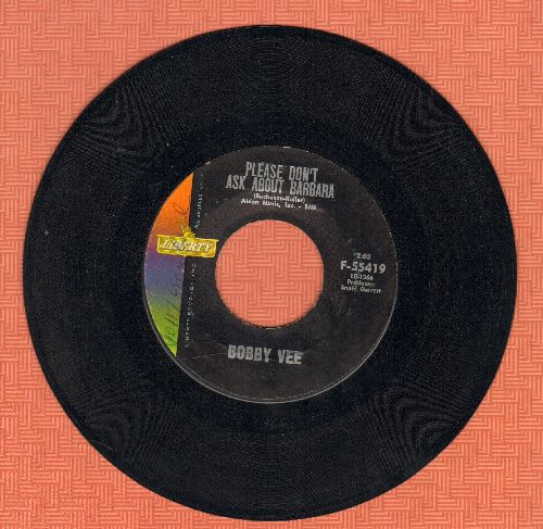 Vee, Bobby - Please Don't Ask About Barbara/I Can't Say Goodbye (minor wol) - NM9/ - 45 rpm Records