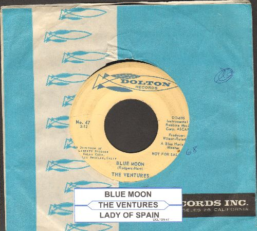 Ventures - Blue Moon/Lady Of Spain (DJ advance pressing with vintage Dolton company sleeve and juke box label) (sol) - EX8/ - 45 rpm Records
