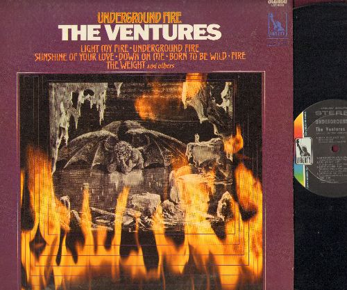 Ventures - Underground Fire: Light My Fire, Born To Be Wild, Sea Of Grass, Embers In E Minor (Vinyl STEREO LP record) - NM9/EX8 - LP Records