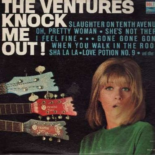 Ventures - Knock Me Out!: Slaughter On Tenth Avenue, Oh Pretty Woman, I Feel Fine, Love Potion No. 9, She's Not There (Vinyl STEREO LP record) - VG7/VG7 - LP Records