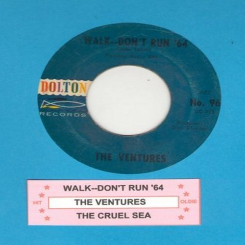 Ventures - Walk--Don't Run '64/The Cruel Sea (with juke box label) - EX8/ - 45 rpm Records