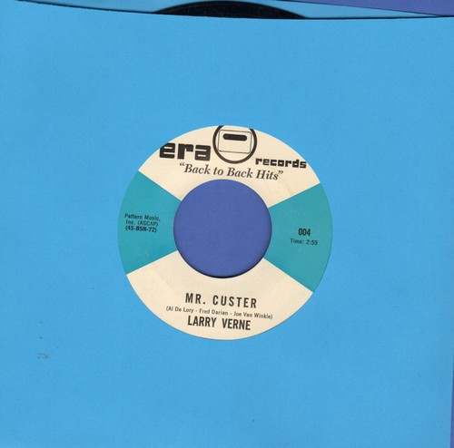 Verne, Larry - Mr. Custer (I Don't Wanna Go)/Mister Livingston (double-hit re-issue) - NM9/ - 45 rpm Records