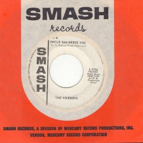 Viceroys - Uncle Sam Needs You/I'm So Sorry (DJ advance pressing with vintage Smash company sleeve) - VG7/ - 45 rpm Records