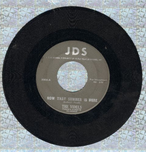 Videls - Now That Summer Is Here/She's Not Coming Home (black label/silver logo early pressing) - EX8/ - 45 rpm Records