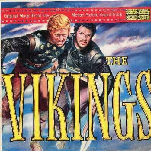 Vikings, The - The Vikings - Music from the Soundtrack of the 1960 film starring Kirk Douglas, Tony Curtis and Janet Leigh, score composed by Mario Nascimbene (Vinyl MONO LP record, gate-fold cover) - NM9/EX8 - LP Records