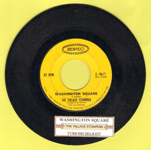 Village Stompers - Washington Square/Turkish Delight (with juke box label) - EX8/ - 45 rpm Records