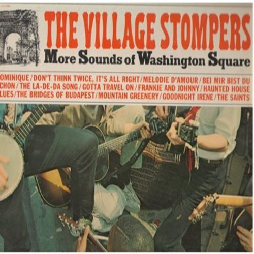 Village Stompers - More Sounds Of Washington Square: Dominique, Melodie D'Amour, Bei Mir Bist Du Schoen, Frankie And Johnny, Goodnight Irene (Vinyl STEREO LP record) - NM9/EX8 - LP Records