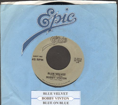 Vinton, Bobby - Blue Velvet/Blue On Blue (double-hit re-issue with juke box label and Epic company sleeve) - NM9/ - 45 rpm Records