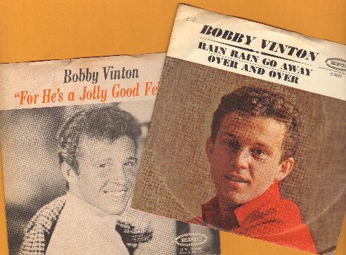 Vinton, Bobby - 2 for 1 Special: Rrain Rain Go Away/For He's A Jolly Good Fellow (2 vintage first issue 45rpm records with picture sleeves for the price of 1!) - NM9/VG7 - 45 rpm Records