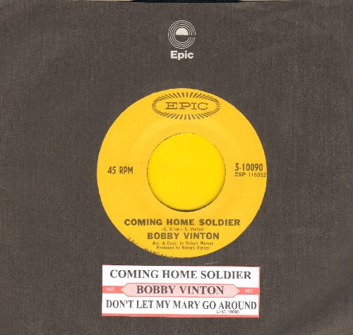 Vinton, Bobby - Coming Home Soldier/Don't Let My Mary Go Around (with juke box label and Epic company sleeve) - NM9/ - 45 rpm Records