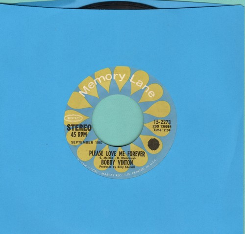 Vinton, Bobby - Please Love Me Forever/Just As Much As Ever (double-hit re-issue) - EX8/ - 45 rpm Records