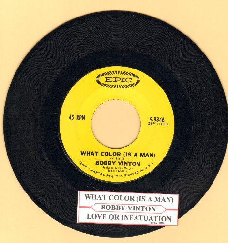 Vinton, Bobby - What Color Is A Man/Love Or Infatuation (with juke box label) - NM9/ - 45 rpm Records