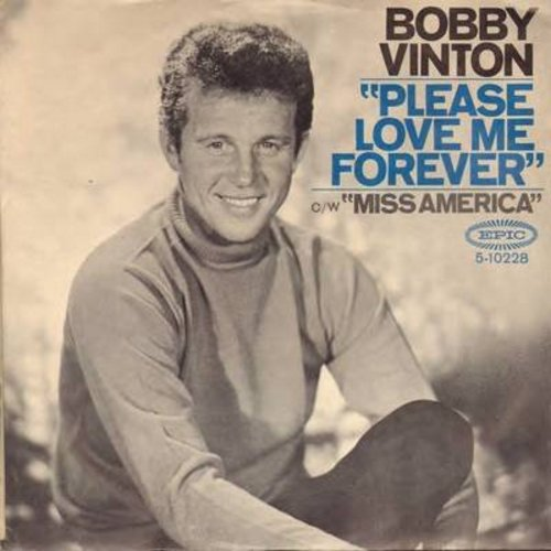 Vinton, Bobby - Please, Love Me Forever/Miss America (with picture sleeve) - NM9/VG7 - 45 rpm Records