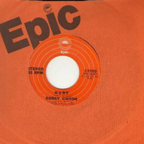 Vinton, Bobby - Hurt/I Love You The Way You Are (with Epic company sleeve) - NM9/ - 45 rpm Records