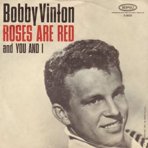 Vinton, Bobby - Roses Are Red/You And I (with picture sleeve) - NM9/EX8 - 45 rpm Records