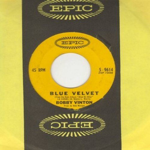 Vinton, Bobby - Blue Velvet/Is There A Place (with Epic company sleeve) - NM9/ - 45 rpm Records