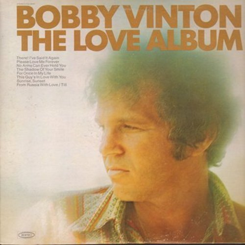 Vinton, Bobby - The Love Album: Please Love Me Forever, Sunrise Sunset, Unchained Melody, It's All In The Game, This Is My Song (2 vinyl STEREO LP record set, gate-fold cover) - NM9/NM9 - LP Records