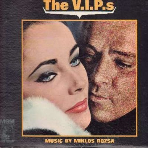 V.I.P.s, The - The V.I.P.s - Original Motion Picture Sound Track, music by Miklos Rozsa (Vinyl STEREO LP record) - M10/VG7 - LP Records