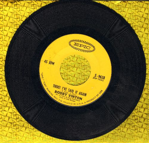 Vinton, Bobby - There! I've Said It Again/The Girl Wih The Bow In Her Hair - NM9/ - 45 rpm Records