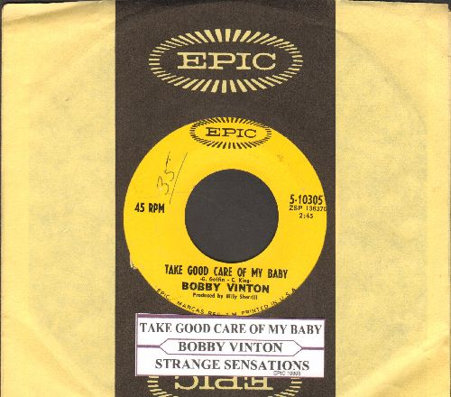 Vinton, Bobby - Take Good Care Of My Baby/Strange Sensations (with juke box label and Epic company sleeve) - EX8/ - 45 rpm Records