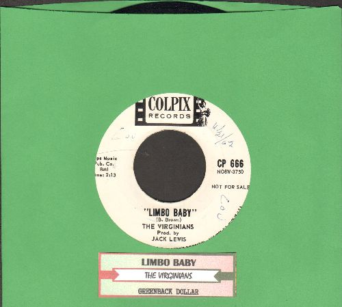 Virginians - Limbo Baby/Greenback Dollars (DJ advance pressing)(with juke box label) - NM9/ - 45 rpm Records