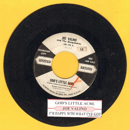 Valino, Joe - God's Little Acre/I'm Happy With What I've Got (DJ advance pressing with juke box label) - VG6/ - 45 rpm Records
