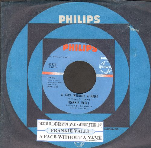 Valli, Frankie - The Girl I'll Never Know (Angels Never Fly This Low)/A Face Without A Name (with juke box label and Philips company sleeve) - NM9/ - 45 rpm Records
