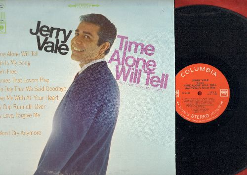 Vale, Jerry - Time Alone Will Tell: Born Free, My Cup Runneth Over, Love Me With All Your Heart, This Is My Song (Vinyl STEREO LP record) - NM9/VG7 - LP Records