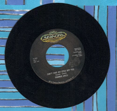 Valli, Frankie - Can't Take My Eyes Off You/To Give (The Reason I Live) (double-hit re-issue) - EX8/ - 45 rpm Records
