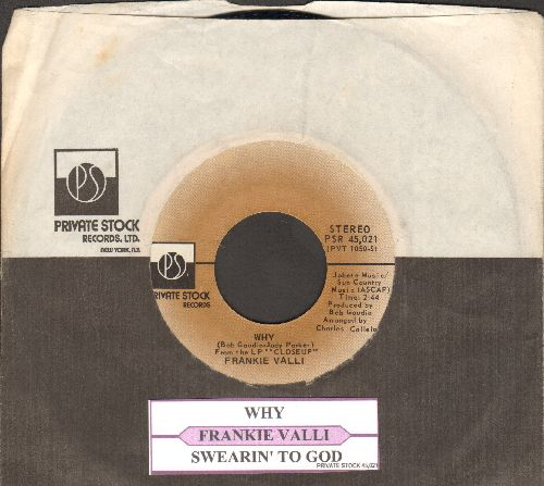 Valli, Frankie - Why/Swearin' To God (with Private Stock company sleeve)  - M10/ - 45 rpm Records