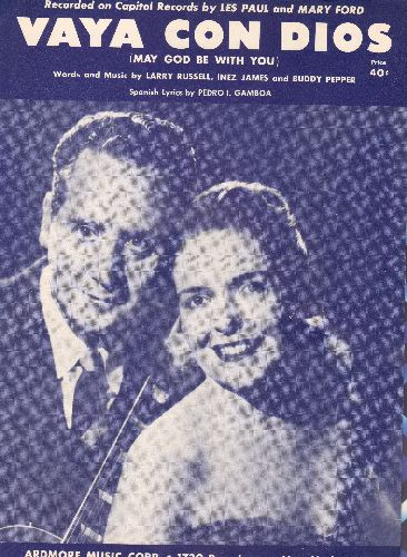 Paul, Les & Mary Ford - Vaya Con Dios - Vintage SHEET MUSIC for the Les Paul & Mary Ford Classic. BEAUTIFUL blue-tint cover portrait of the duo, suitable for framing! - NM9/ - Sheet Music