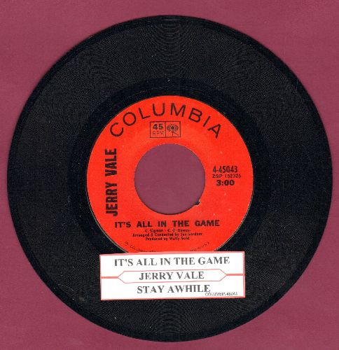 Vale, Jerry - It's All In The Game/May I Have The Next Dream With You (with juke box label) - NM9/ - 45 rpm Records