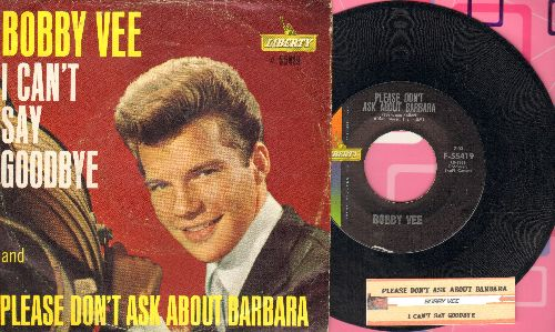 Vee, Bobby - Please Don't Ask About Barbara/I Can't Say Goodbye (with juke box label and picture sleeve) - EX8/VG7 - 45 rpm Records
