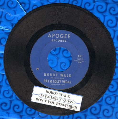 Vegas, Pat & Lolly - Robot Walk/Don't You Remember (with juke box label)(bb) - EX8/ - 45 rpm Records