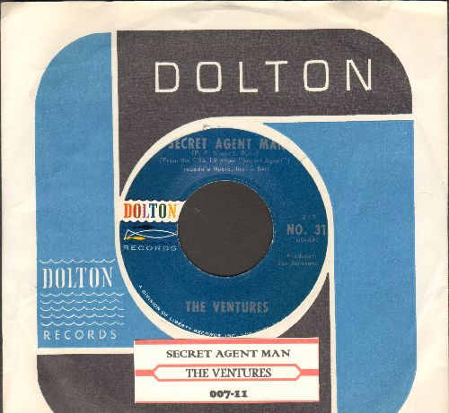 Ventures - Secret Agent Man/007-11 (MINT condition with juke box label and vintage Dolton company sleeve) - M10/ - 45 rpm Records