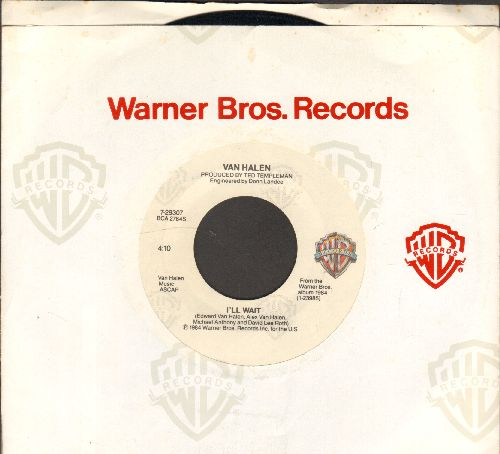Van Halen - I'll Wait/Girl Gone Bad (with juke box label and Warner Brothers company sleeve) - NM9/ - 45 rpm Records