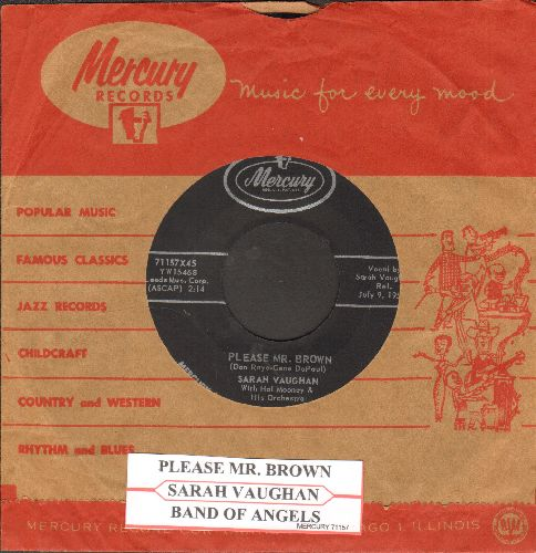 Vaughan, Sarah - Please Mr. Brown/Band Of Angels (NICE condition with juke box label and vintage Mercury company sleeve) - NM9/ - 45 rpm Records